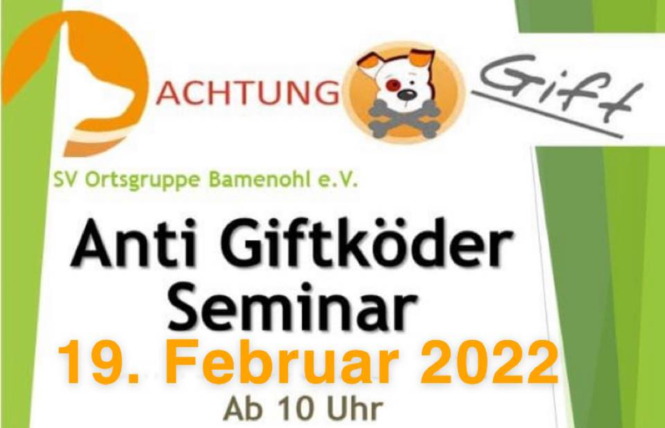 You are currently viewing Anti Giftköder Seminar 2022