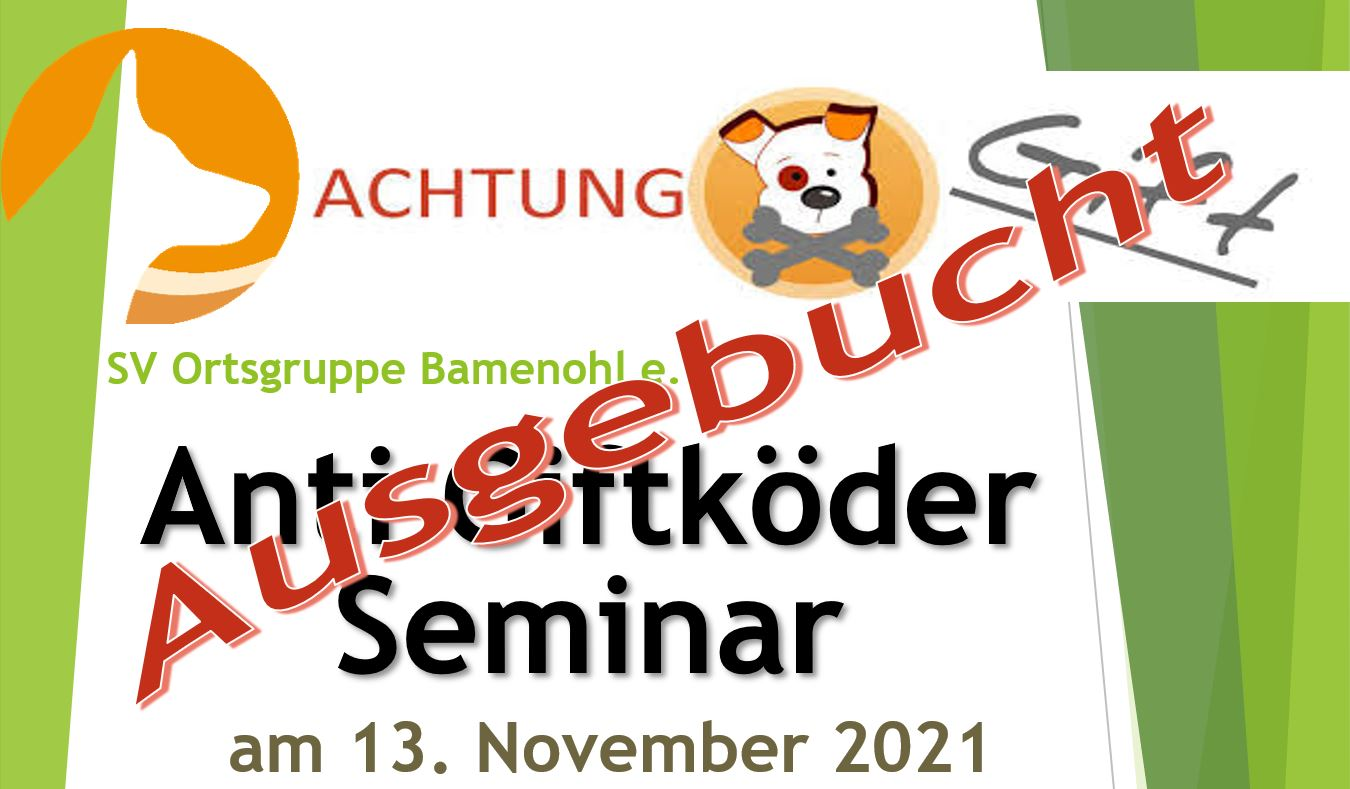 Read more about the article Anti Giftköder Seminar 2021
